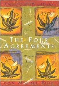 Four Agreements: Wisdom Book by Don Miguel Ruiz - Choices Books & Gifts