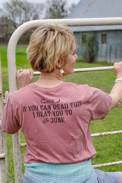 I Beat You To The Junk T-Shirt from Salvaged Living