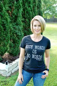 Nice Words or No Words T-Shirt