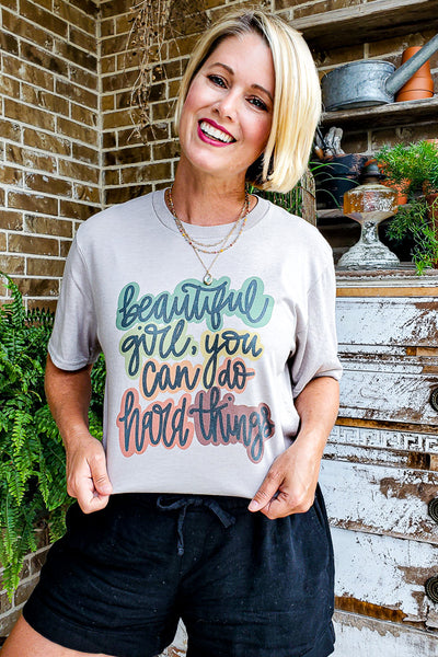 Beautiful Girl You Can Do Hard Things T-Shirt