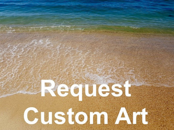 Request Custom Art