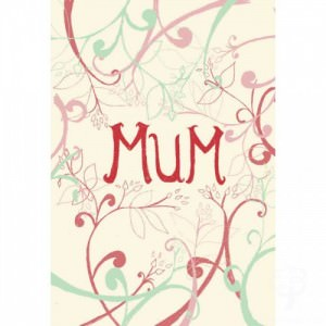 Mum Card for Mothers Day