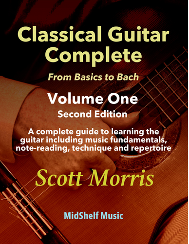 Classical Guitar Complete: From Basics to Bach (Volume One) - Digital Version