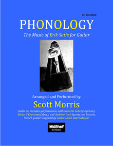 Phonology: The Music of Erik Satie for Guitar - Digital Version
