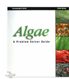 Algae: A Problem Solver Guide by Julian Sprung