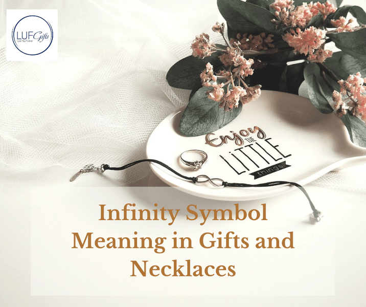 Infinity Symbol Meaning in Gifts and Necklaces