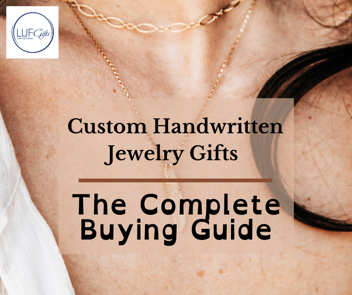 Custom Handwritten Jewelry Gifts - The Complete Buying Guide