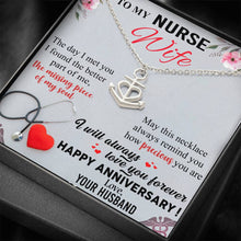 Load image into Gallery viewer, To My Nurse Wife Anchor Anniversary Necklace