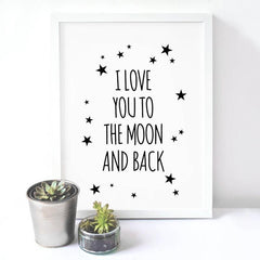 I Love You To The Moon And Back Canvas Print Poster