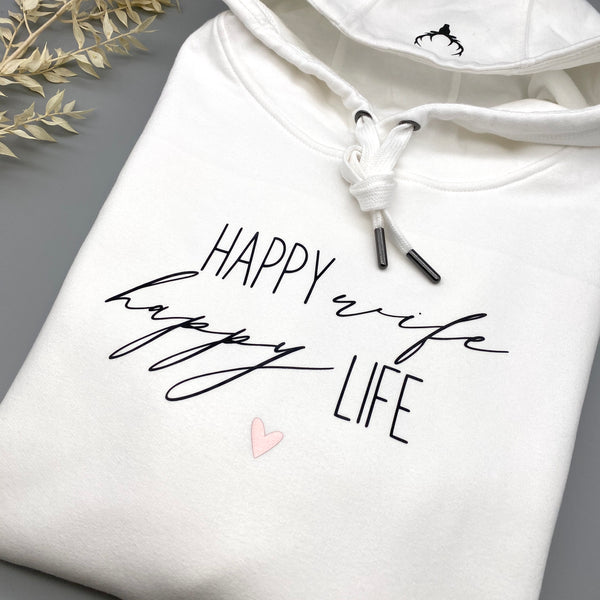 Hoodie HAPPY WIFE HAPPY LIFE weiß
