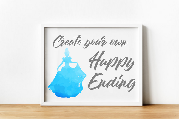 Create Your Own Happy Ending. Digital Download.