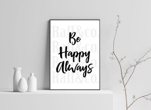 Be Happy Always Printable