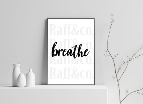 Breathe Printable