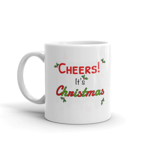 Cheers it's Christmas Mug