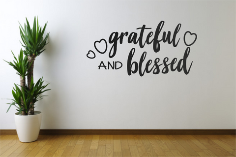 Grateful and Blessed Decal