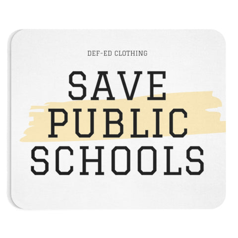 Save Public Schools Mousepad