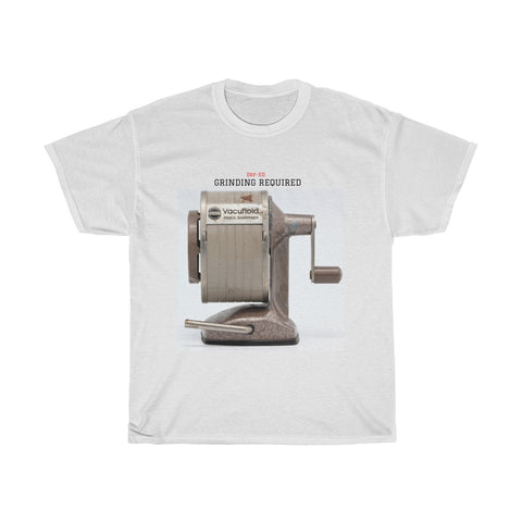 Grinding Required Heavy Cotton Tee