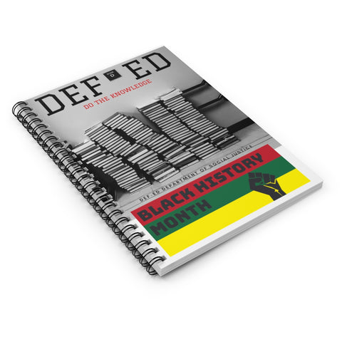DEF-ED Black History Month Spiral Notebook - Ruled Line