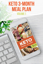 Load image into Gallery viewer, Keto Meal Plan - 3-Month Keto Meal Plans with Grocery Lists (Volume 1)