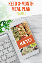 Load image into Gallery viewer, Keto Diet Menu - 3-Month Keto Menu Plans with Grocery Lists (Volume 2)