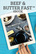 Load image into Gallery viewer, BEEF & BUTTER FAST™ eBook