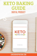 Load image into Gallery viewer, Keto Baking Guide