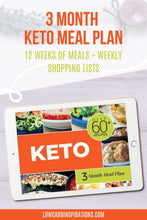 Load image into Gallery viewer, Keto Meal Plan - 3 Month Meal Plans with Grocery Lists (Volume 3)