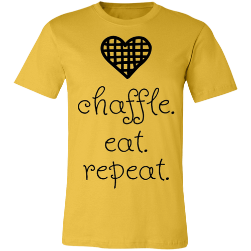 Chaffle Eat Repeat - Black Text Unisex Shirt