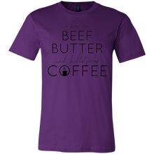 Load image into Gallery viewer, I Run on Beef, Butter and Bulletproof Coffee Unisex Shirt