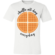 Load image into Gallery viewer, Chaffle All Day - Black Text Unisex Shirt