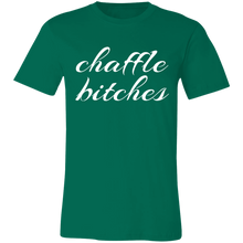 Load image into Gallery viewer, Chaffle Bitches - White Text Unisex Shirt