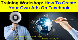 Training Workshop On How To Create Your Own Advertisement On Facebook