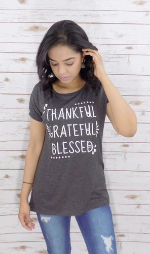 THANKFUL, GRATEFUL, BLESSED TEE