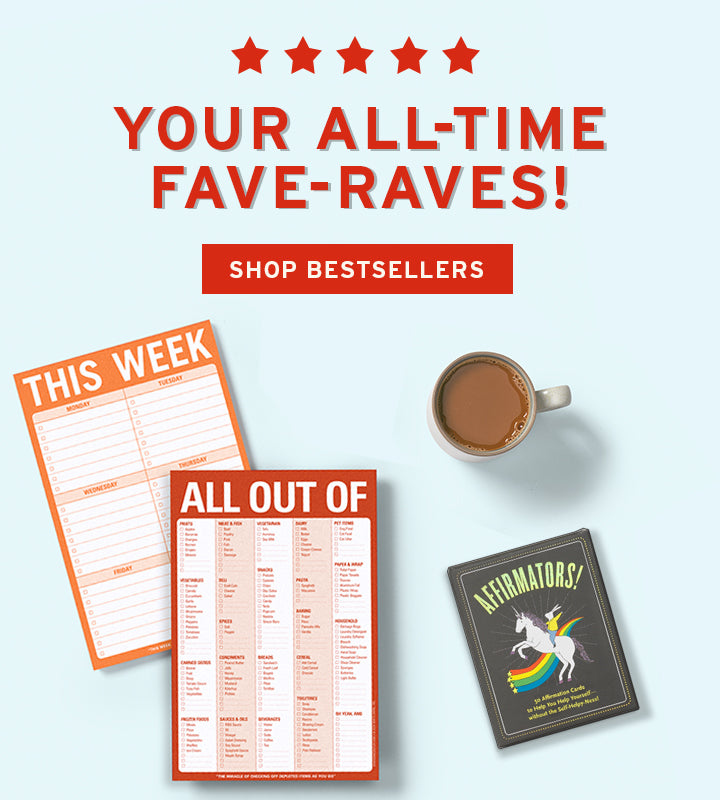 Your All-Time Fave-Raves! Shop Bestsellers