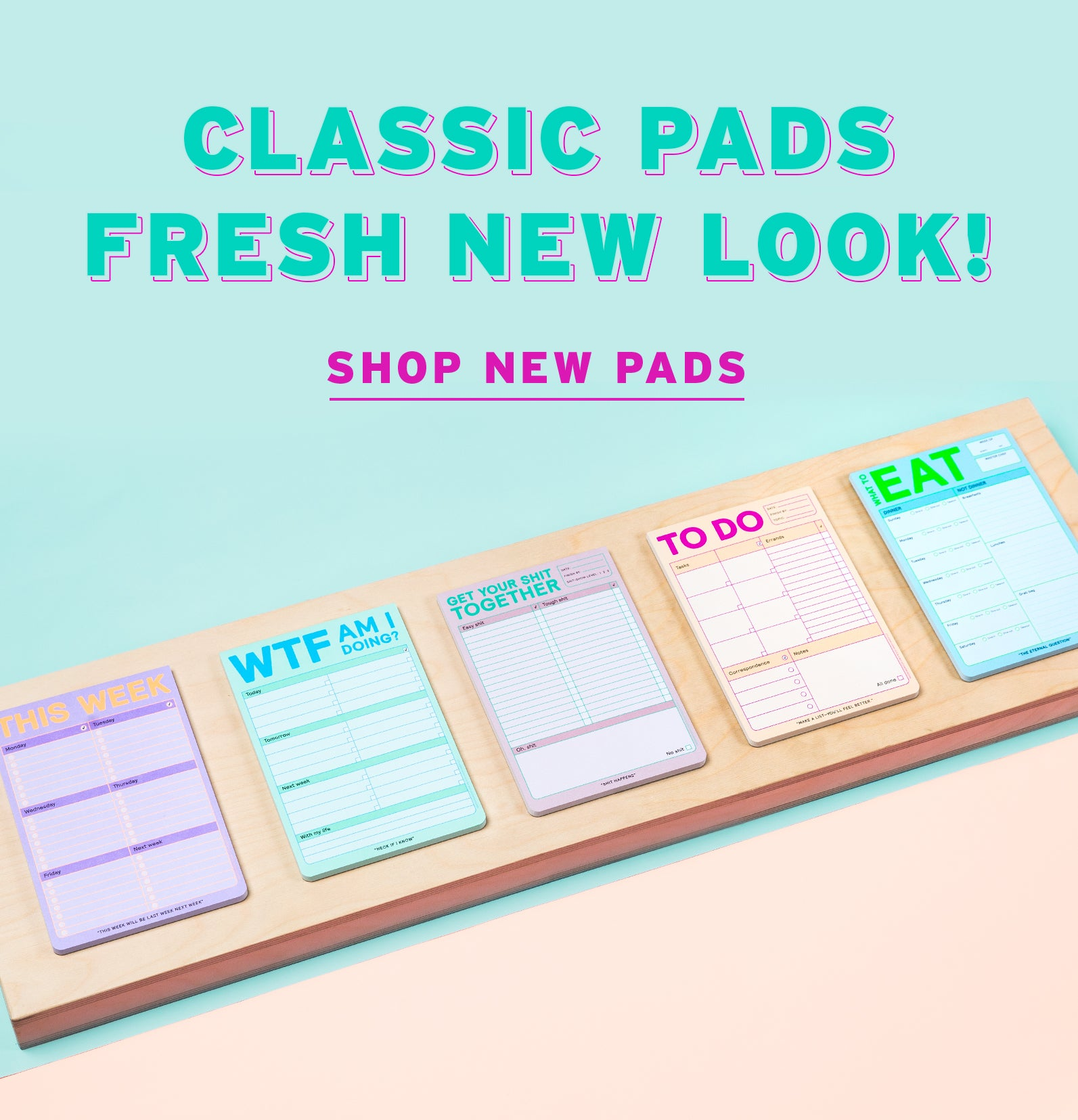 Classic Pads Fresh New Look! Shop New Pads
