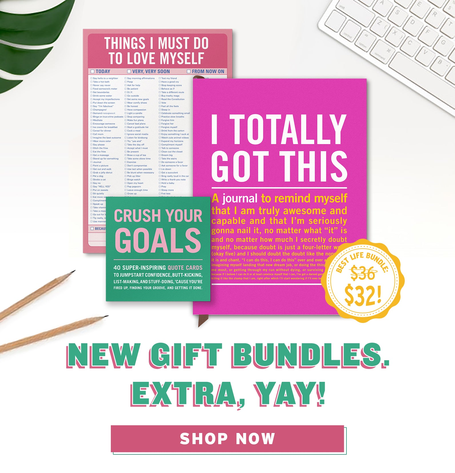 New Gift Bundles. Extra, Yay! SHOP NOW