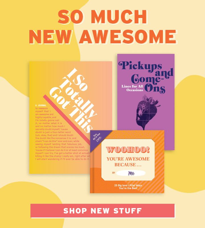 So Much New Awesome Knock Knock stuff! SHOP NEW STUFF>