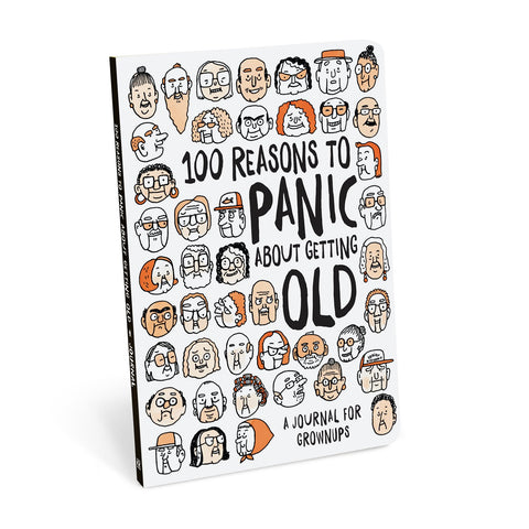 Knock Knock 100 Reasons to Panic about Getting Old Journal
