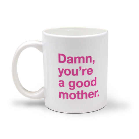 Knock Knock Damn, You're a Good Mother Mug