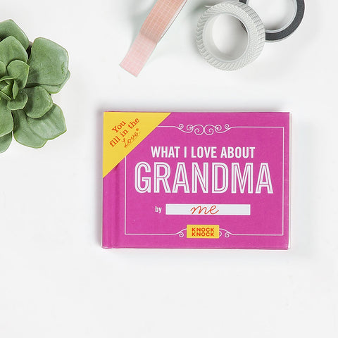What I Love about Grandma Fill in the Love® Book