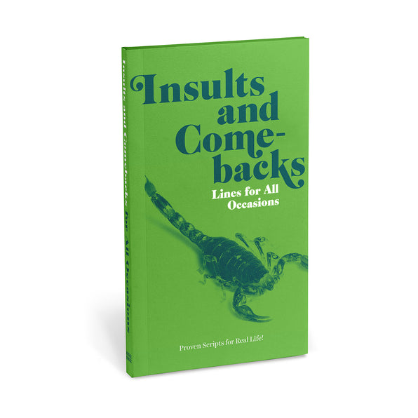 Insults & Comebacks Lines for All Occasions: Paperback Edition
