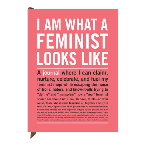 I Am What A Feminist Looks Like Inner-Truth®  Journal