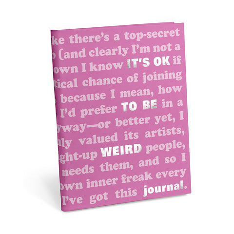 It's OK to Be Weird Journal