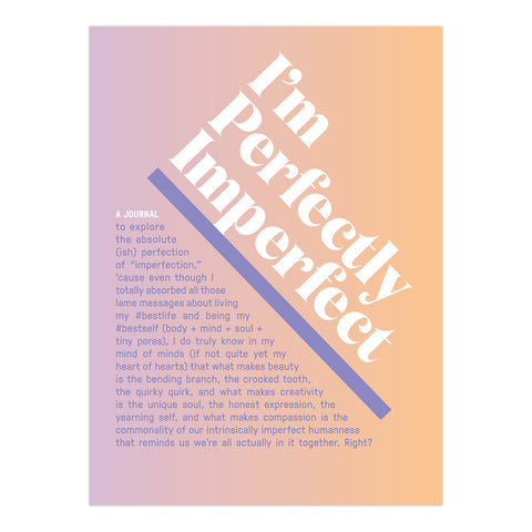 I'm Perfectly Imperfect Inner-Truth® Journal (Ombre Edition)