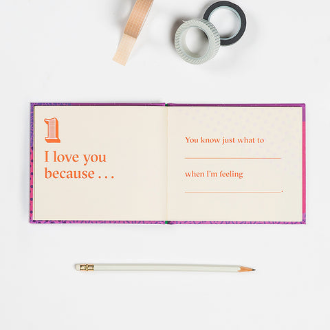 I Love You Because … Fill in the Love® Because Book