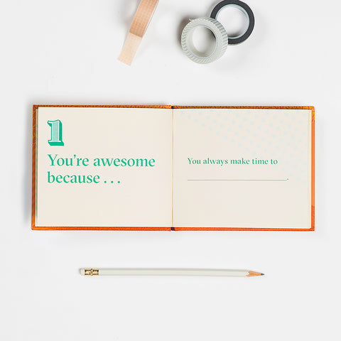 You're Awesome Because … Fill in the Love® Because Book