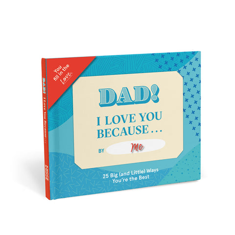 Knock Knock Dad, I Love You Because … Fill in the Love® Because Book