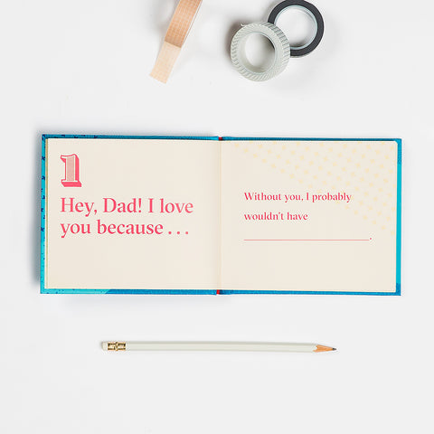Dad, I Love You Because … Fill in the Love® Because Book