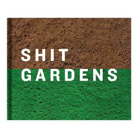 50239_ShitGardens_Cover_Flat