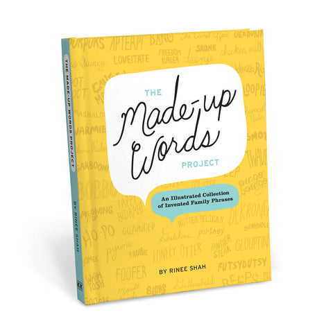 The Made-Up Words Project Book: An Illustrated Collection of Invented Family Phrases